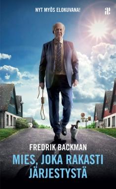Backman Fredrik - Mies, joka rakasti järjestystä