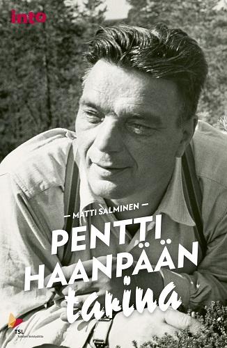 Salminen Matti - Pentti Haanpään tarina