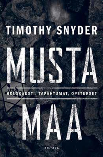 Snyder Timothy - Musta Maa - Holokausti - Tapahtumat, opetukset