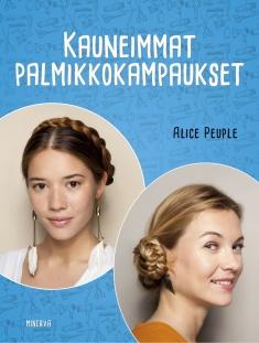 Peuple Alice - Kauneimmat palmikkokampaukset