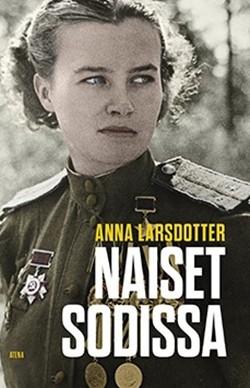 Larsdotter Anna - Naiset sodissa