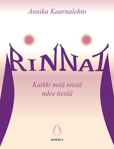 Kaarnalehto Annika - Rinnat - Kaikki mitä niistä tulee tietää