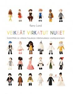Lord Kerry - Veikeät virkatut nuket - Sommittele ja virkkaa hauskoja näköisnukkeja vaateparsineen!