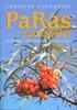 PaRas ruokavalio - Luonnolliset rasvat kunniaan