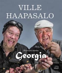 Haapasalo Ville - Röyhkä Kauko - Metso Juha  - Makujen matka - Georgia