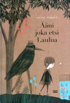Mäkelä Hannu - Ääni joka etsi Laulua