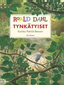 Dahl Roald - Benson Patrick (kuv.) - Tynkätyiset