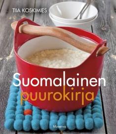 Koskimies Tiia - Suomalainen puurokirja