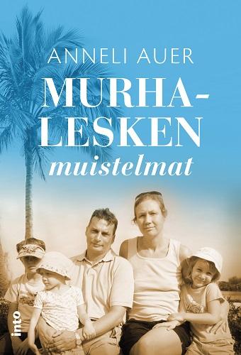 Auer Anneli - Murhalesken muistelmat