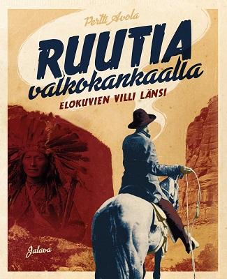 Avola Pertti - Ruutia valkokankaalla - Elokuvien Villi länsi