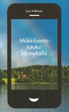 Kalleinen Lassi - Mökkiluonto tutuksi kännykällä
