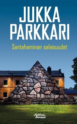 Parkkari Jukka - Santahaminan salaisuudet