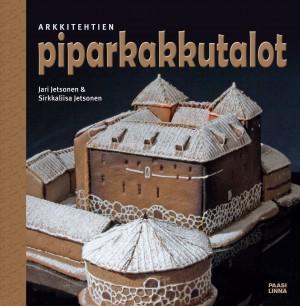 Jetsonen Jari - Jetsonen Sirkkaliisa - Arkkitehtien piparkakkutalot