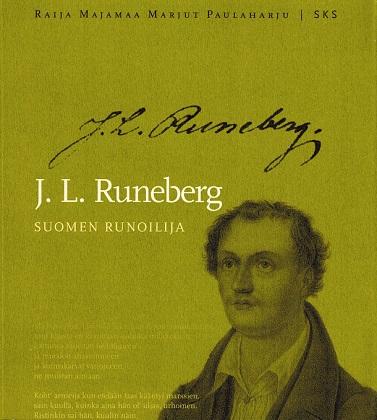 Majamaa Raija - Paulaharju Marjut - J. L. Runeberg - Suomen runoilija
