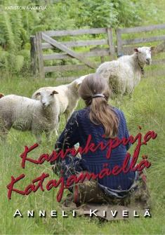 Kivelä Anneli - Flink Pinja (lukija) - Kasvukipuja Katajamäellä (MP3-CD)