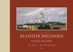 Bennet Airi - Bennet Ana-Katrina - Klassista helsinkiä - Classic Helsinki
