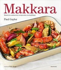 Gayler Paul - Makkara - Maistuvia makkaroita merguezista mortadellaan
