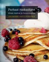 Bencker Anna - Warnhammar Pernilla - Parhaat ruokaohjeet ilman maitoa ja kananmunaa