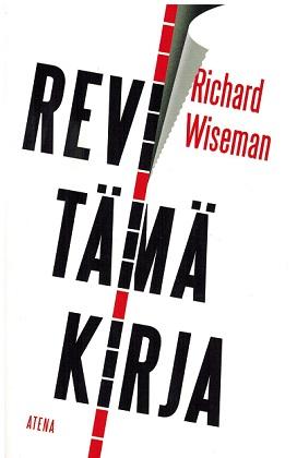 Wiseman Richard - Revi tämä kirja
