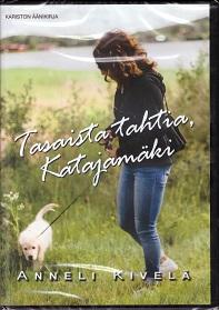 Kivelä Anneli - Flink Pinja (lukija) -  Tasaista tahtia, Katajamäki (MP3-CD)