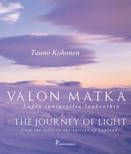 Kohonen Tauno - Valon matka Lapin tuntureilta laaksoihin