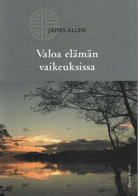 Allen James - Valoa elämän vaikeuksissa