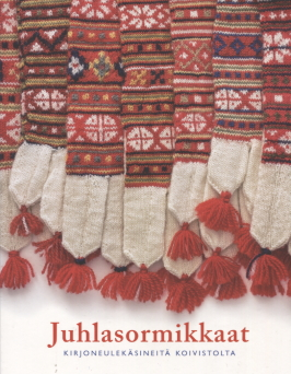 Bäcklund Anne - Juhlasormikkaat - Kirjoneulekäsineitä Koivistolta