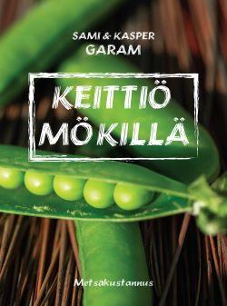 Garam Sami - Garam Kasper - Keittiö mökillä