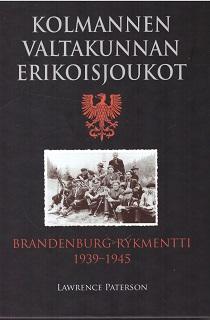 Paterson Lawrence - Kolmannen valtakunnan erikoisjoukot - Brandenburg-rykmentti 1939-1945
