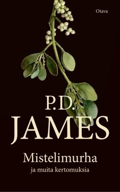 James P. D. - Mistelimurha ja muita kertomuksia