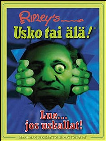 Bonke Sini (kääntäjä) - Ripley's believe it or not! - Lue jos uskallat!