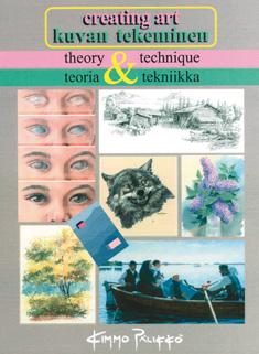 Pälikkö Kimmo - Creating Art - Kuvan tekeminen - Theory & Technique - Teoria & tekniikka