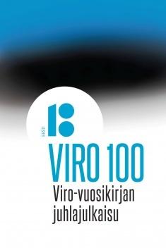 Havia Jari P. (toim.) - Viro 100 : Viro-vuosikirjan juhlajulkaisu