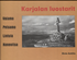 Karjalan luostarit,  Valamo, Petsamo, Lintula, Konevitsa