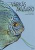Värikäs akvaario - 200 trooppista makean veden kalaa