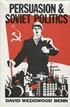 Persuasion & Soviet politics