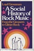 A Social History of Rock Music - From the Greasers fo Glitter Rock