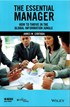 The Essential Manager - How to Thrive in the Global Information Jungle