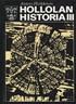 Hollolan historia III - Taloudellisten ja kunnallishallinnollisen murroksen vuosista 1860-luvulta toiseen maailmansotaan sekä katsaus Hollolan historiaan 1940-1970