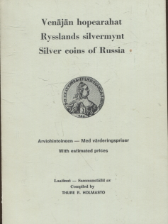 kuva: Venäjän hopearahat Arviohintoineen - Rysslands silvermynt Med Värderingspriser - Silver coins of Russia With estimated prices