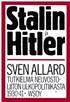 Stalin ja Hitler - Tutkielma Neuvostoliiton ulkopolitiikasta 1930-41